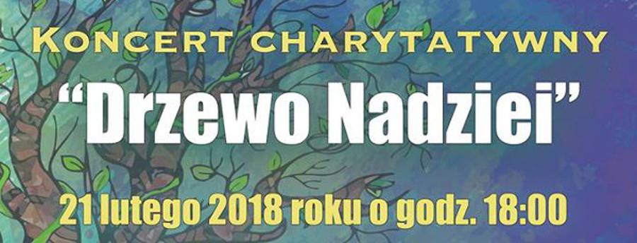"""Koncert Charytatywny """"Drzewo Nadziei"""""""
